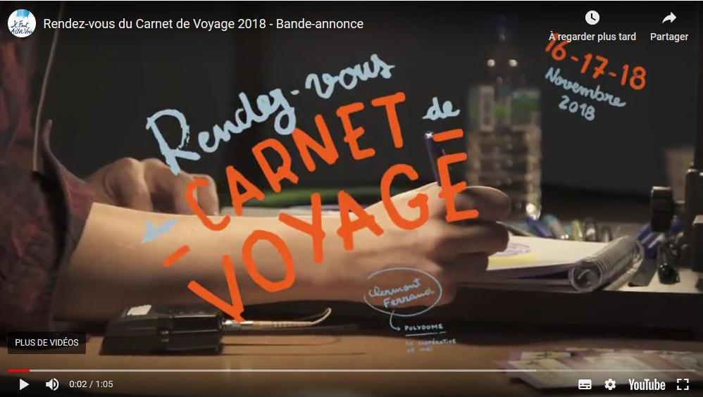 Bande annonce du RV Carnet de Voyage 2018